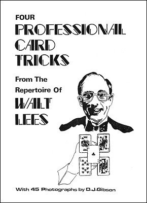 Four Professional Card Tricks from the Repertoire of Walt Lees by Walt Lees