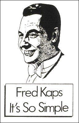 Fred Kaps Lecture - It's So Simple by Fred Kaps