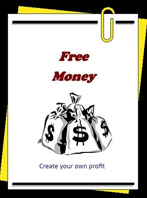 Free Money by Brian T. Lees