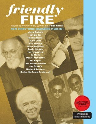 Friendly Fire: Magic From The Pages of New Directions Magazine by Various Authors