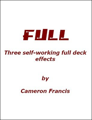 Full: Three self-working full deck effects by Cameron Francis