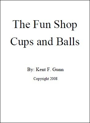 The Fun Shop Cups and Balls by Kent Gunn