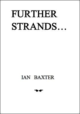 Further Strands by Ian Baxter