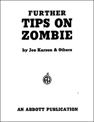 Further Tips on Zombie by Joe Karson