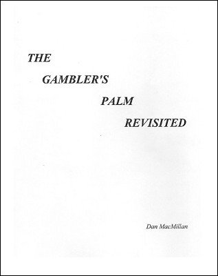The Gambler's Palm Revisited by Daniel MacMillan
