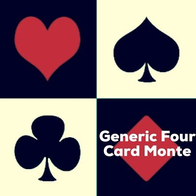 Generic Four Card Monte by Dave Arch