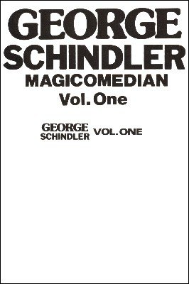 Up Close with Schindler Volume 1 by George Schindler