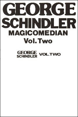 Up Close with Schindler Volume 2 by George Schindler