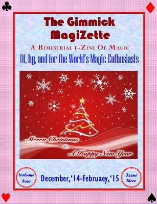 The Gimmick MagiZette: Volume 4, Issue 3 (Dec 2014 - Feb 2015) by Solyl Kundu