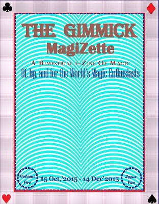 The Gimmick MagiZette: Volume 5, Issue 2 (Oct - Dec 2015) by Solyl Kundu