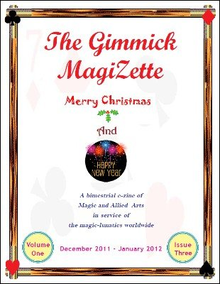The Gimmick MagiZette: Volume 1, Issue 3 (Dec 2011 - Jan 2012) by Solyl Kundu