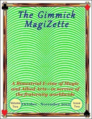 The Gimmick MagiZette: Volume 2, Issue 2 (Oct - Nov 2012) by Solyl Kundu