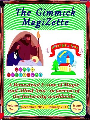 The Gimmick MagiZette: Volume 2, Issue 3 (Dec 2012 - Jan 2013) by Solyl Kundu
