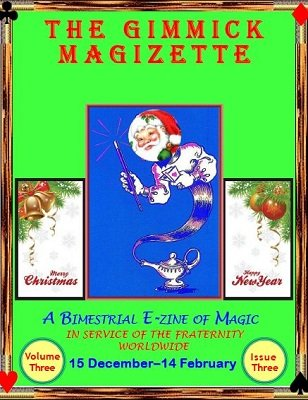The Gimmick MagiZette: Volume 3, Issue 3 (Dec 2013 - Feb 2014) by Solyl Kundu