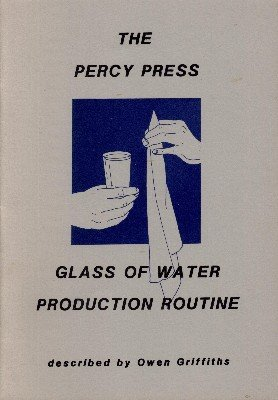 Glass of Water Production Routine by Percy Press