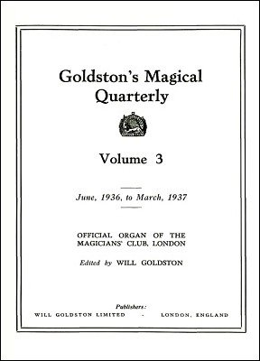 Goldston's Magical Quarterly Volume 3 (Jun 1936 - Mar 1937) by Will Goldston