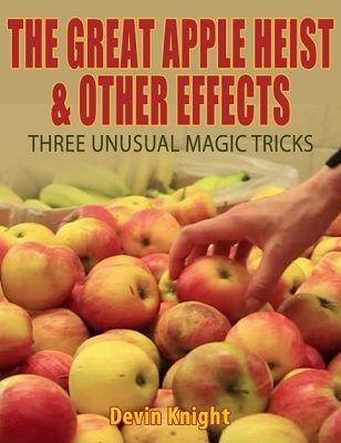 The Great Apple Heist by Devin Knight