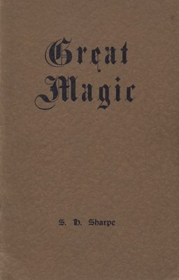 Great Magic by Sam Sharpe