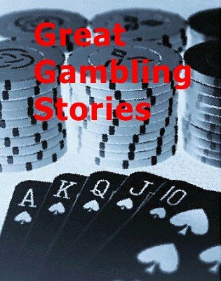 Great Gambling Stories by various