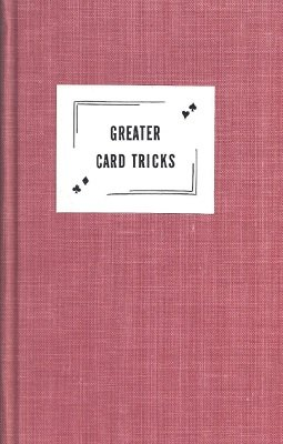 Greater Card Tricks by Eddie Joseph