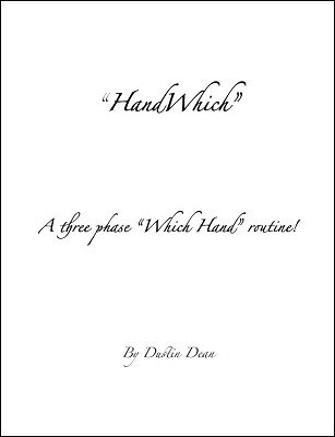 Hand Which by Dustin Dean