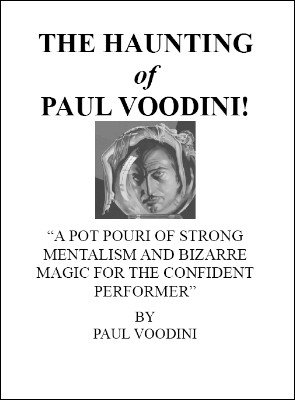 The Haunting of Paul Voodini by Paul Voodini