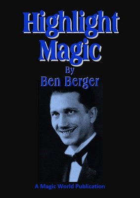 Highlight Magic by Ben Berger