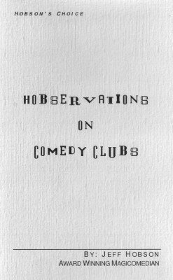 Hobservations on Comedy Clubs by Jeff Hobson