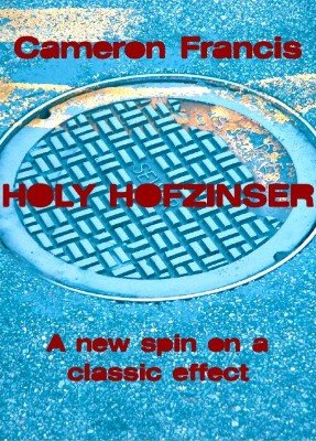 Holy Hofzinser by Cameron Francis