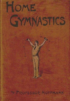 Home Gymnastics by Professor Hoffmann