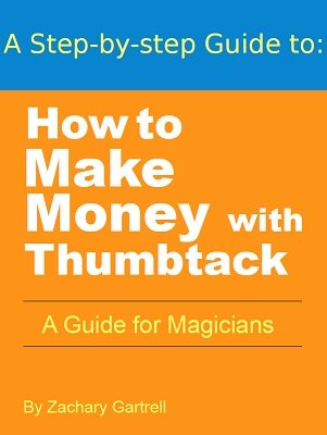 How To Make Money With Thumbtack by Zachary Gartrell