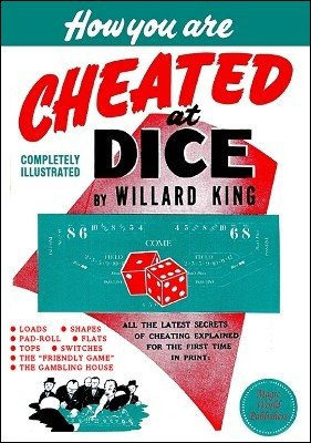 How You Are Cheated at Dice by Willard King