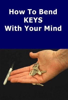How to Bend Keys with your Mind by Lorin Wiener