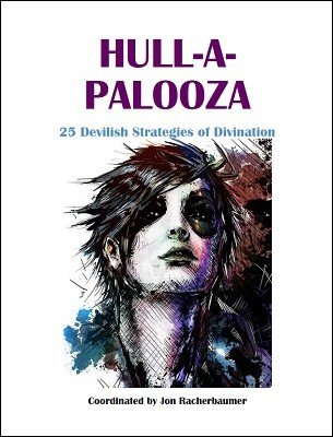 Hull-A-Palooza: 25 Devilish Strategies of Divination by Jon Racherbaumer