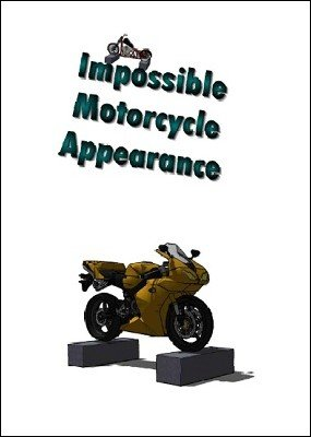 Impossible Motorcycle Appearance by Rupesh Thakur