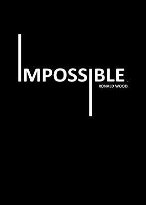 Impossible by Ronald Wood