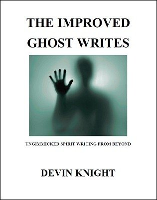 The Improved Ghost Writes by Devin Knight