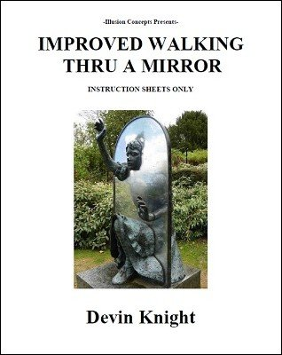 Improved Walking Thru A Mirror by Devin Knight