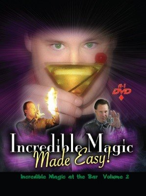 Incredible Magic at the Bar: Volume 2 by Michael Maxwell