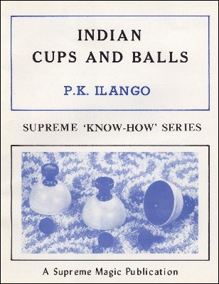 Indian Cups and Balls (Know-How Series) by P. K. Ilango