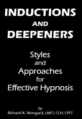 Inductions and Deepeners by Richard K. Nongard
