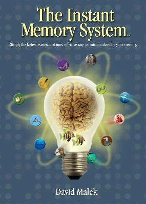 The Instant Memory System by David Malek