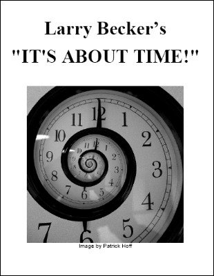 It's About Time! by Larry Becker