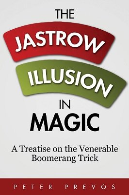 The Jastrow Illusion in Magic by Peter Prevos