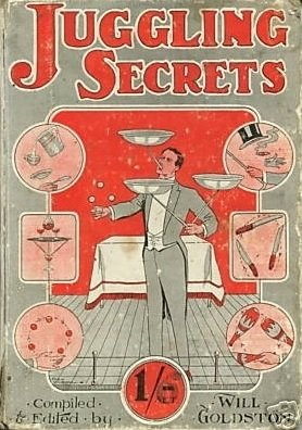 Juggling Secrets by Will Goldston