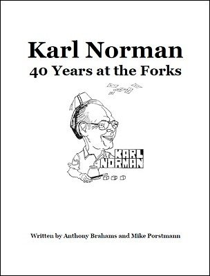 Karl Norman 40 Years at the Forks (used) by Anthony Brahams & Mike Porstmann