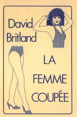 La Femme Coupée by David Britland