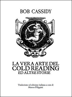 La Vera Arte Del Cold Reading by Bob Cassidy