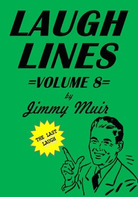 Laugh Lines 8 by Jimmy Muir