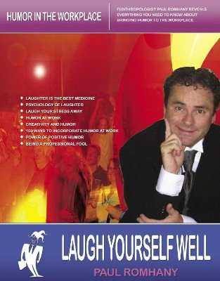 Laugh Yourself Well by Paul Romhany
